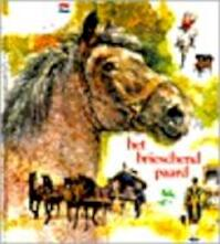 Het brieschend paard - Rien Poortvliet (ISBN 9789026949685)