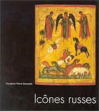 Icônes russes - Ekaterina L. Selezneva, Fondation Pierre Gianadda (ISBN 9782884430449)
