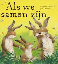 Als we samen zijn - C. Freedman (ISBN 9789048300488)