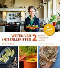 2 Voeding, ons vergeten medicijn - Rineke Dijkinga (ISBN 9789081821582)