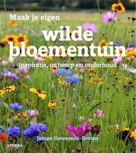 Maak je eigen wilde bloementuin - James Hewetson-Brown (ISBN 9789089897275)