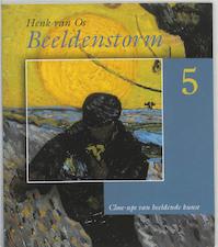 Beeldenstorm - Henk van Os (ISBN 9789053564837)