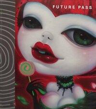 Future Pass - Stanley Bremer, Victoria Lu, Edward Karel Bock (ISBN 9789081816403)