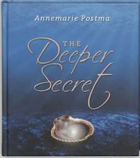 The deeper secret - A. Postma ; Annemarie Postma (ISBN 9789020202274)