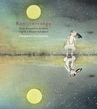 Konijnentango - Daan Remmerts de Vries (ISBN 9789089672216)