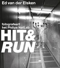 Hit & run / Ed van der Elsken fotografeert het Philips NatLab - Dirk van Delft, Vincent Mentzel (ISBN 9789462580626)