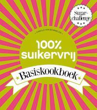100% Suikervrij Basiskookboek - Carola Van Bemmelen (ISBN 9789000336616)