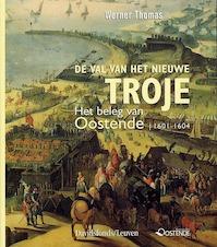 De val van het nieuwe Troje - Werner Thomas (ISBN 9789058262806)
