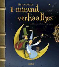 Betoverende 1-minuut verhaaltjes (ISBN 9789044727708)