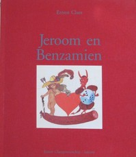 Jeroom en Benzamien - Ernest Claes (ISBN 9789020931686)