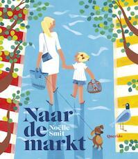 Naar de markt - Noëlle Smit (ISBN 9789045118741)