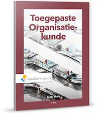Toegepaste organisatiekunde - Peter T.H.J. Thuis, Peter Thuis (ISBN 9789001876975)