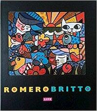 Romero Britto Life - Romero Britto (ISBN 9780952583370)