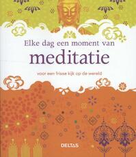 Elke dag een moment van meditatie (ISBN 9789044732658)