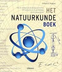 Het Natuurkunde boek - Clifford A. Pickover (ISBN 9789089981431)