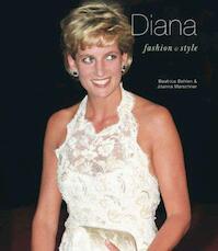 Diana, Fashion & Style - Beatrice Behlen, Joanna Marschner (ISBN 9781841651774)