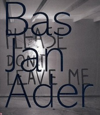 Bas Jan Ader - E. Beenker, J. Heiser, T. Dean (ISBN 9789069182179)