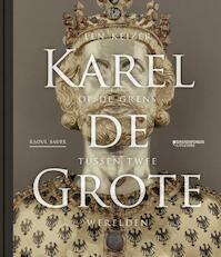 Karel de Grote - Raoul Bauer (ISBN 9789063066413)