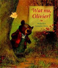 Wat nu, Olivier ? - Phyllis Root (ISBN 9789056374778)