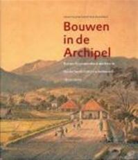 Bouwen in de Archipel - Wim [Red.] Ravesteijn, Jan Kop (ISBN 9789057302923)