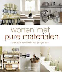 Wonen met pure materialen - S. Bailey (ISBN 9789047512967)