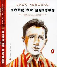 Book of Haikus - Jack Kerouac, Regina Weinreich (ISBN 9780142002643)