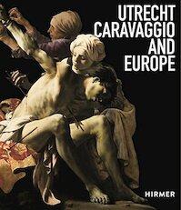 Utrecht, Caravaggio en Europa (ISBN 9783777431833)