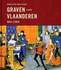 Graven van Vlaanderen 861-1384 - Edward De Maesschalck (ISBN 9789058269010)