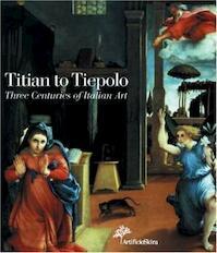 Titian to Tiepolo - Gilberto Algranti (ISBN 9788884912664)