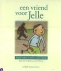 Een vriend voor Jelle - Ingrid Godon, Sylvia Vandenheede, Carl Norac (ISBN 9789031715428)