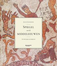 Spiegel van de middeleeuwen - Jozef Janssens (ISBN 9789058268037)