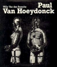 Paul Van Hoeydonck - Willy Van Den Bussche (ISBN 9789020908855)