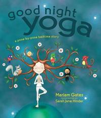 Good Night Yoga - Mariam Gates (ISBN 9781622034666)
