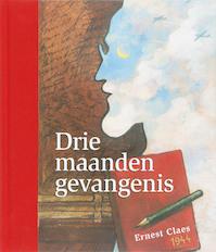Drie maanden gevangenis - Ernest Claes (ISBN 9789063065461)