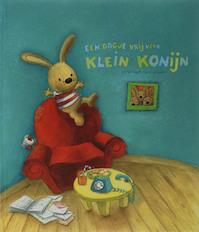 Een dagje vrij voor klein konijn - H. D' Haemers (ISBN 9789059321854)
