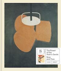 The Power of the Avant-Garde - Ulrich Bischoff, Jurgen Müller (ISBN 9789401437660)