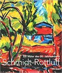 Karl Schmidt-Rottluff - Karl Schmidt-Rottluff (ISBN 9783777491905)