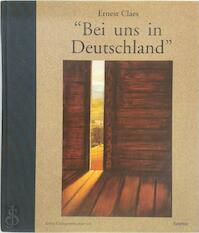 """""""Bei uns in Deutschland"""" - Ernest Claes (ISBN 9789020937633)"""