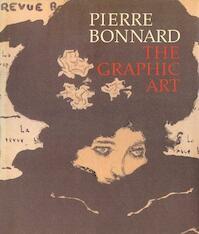 Pierre Bonnard, the Graphic Art - Metropolitan Museum of Art (New York N.y.) (ISBN 9780810931008)