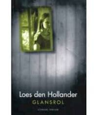 Glansrol - Loes Den Hollander (ISBN 9789045214641)