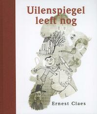 Uilenspiegel leeft nog - Ernest Claes (ISBN 9789063066338)