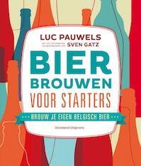 Bier brouwen voor starters - Luc Pauwels (ISBN 9789002252310)