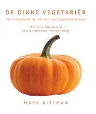 De dikke vegetariër - Mark Bittman, Antoinette Hertsenberg (ISBN 9789061129479)