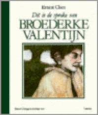 De sproke van broederke Valentijn - Ernest Claes, Koen [Ill.] De Frenne (ISBN 9789020915068)