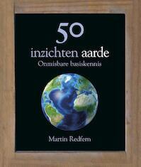 50 inzichten aarde - Martin Redfern (ISBN 9789085712510)