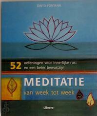Meditatie van week tot week - David Fontana, Julia Charles, Carlo Gremmen (ISBN 9789057645280)