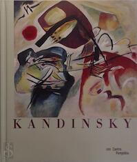 Kandinsky - Wassily Kandinsky, Christian Derouet, Städtische Galerie Im Lenbachhaus München, Centre Georges Pompidou, Solomon R. Guggenheim Museum (ISBN 9782844263810)