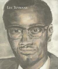 Luc Tuymans - Helen Molesworth, Joseph Leo Koerner, Ralph Rugoff, Bill Horrigan (ISBN 9789055447718)