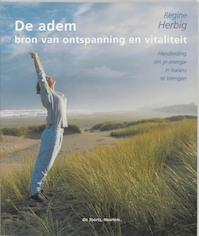 De adem - bron van ontspanning en vitaliteit - Regine Herbig (ISBN 9789060208083)