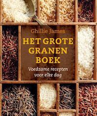 Het grote granenboek - Ghillie James (ISBN 9789059565036)